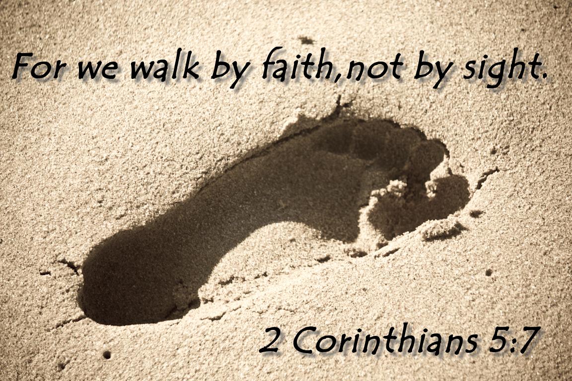 Walk By Faith 2 Corinthians 57